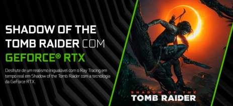 NVIDIA anuncia bundle de GeForce GTX Série 16 Super com Shadow of the Tomb Raider